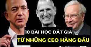 10 bài học đắt giá từ những CEO hàng đầu
